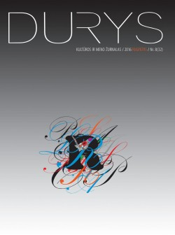 DURYS - Nr.8 (32), Rugpjūtis 2016